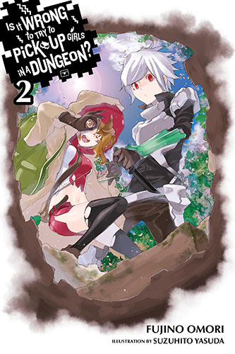 Is It Wrong to Try to Pick Up Girls in a Dungeon? Volume 2